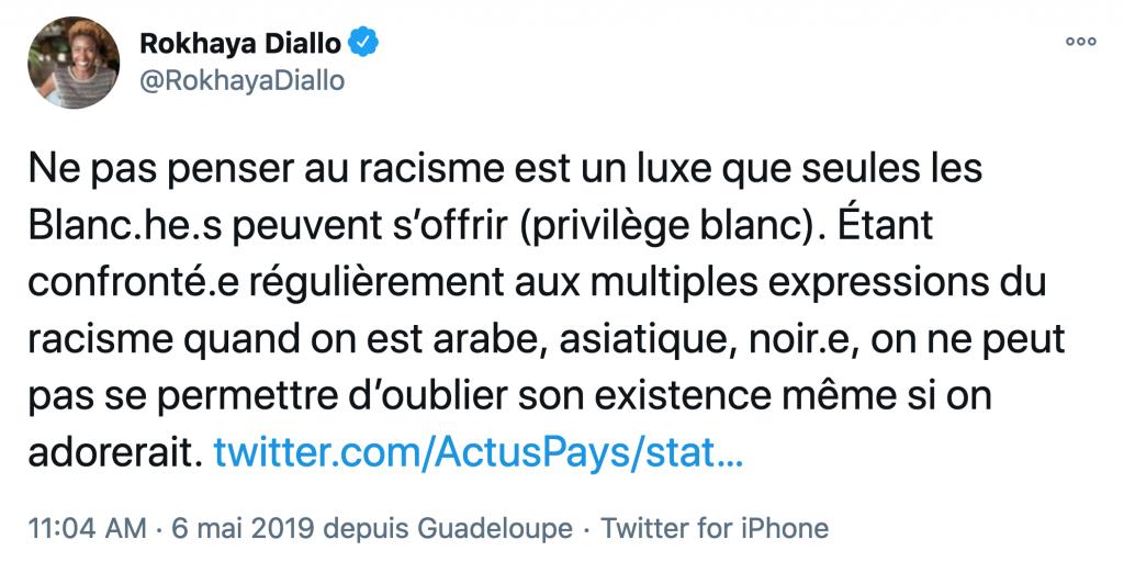 Tweet de Rokhaya Diallo sur le racisme et le privilège blanc.